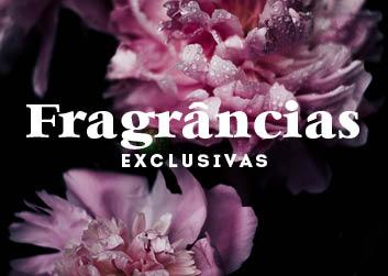 Fragrâncias exclusivas